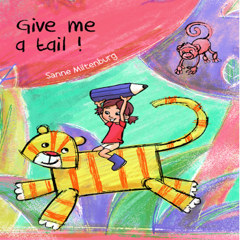 Read kids book Give me a tail in the Rootz kids reading app. Written by Sanne Miltenburg